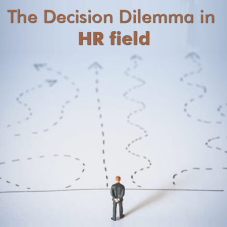 The-Decision-Dilemma-in-hr-field
