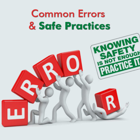 Common-errors-and-Safe-practices